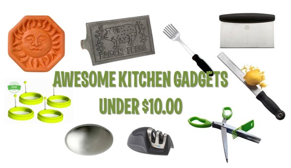 Own These 10 Awesome Kitchen Gadgets Under $10?